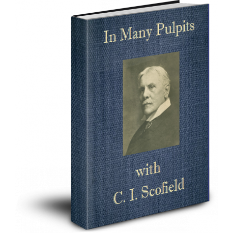 In Many Pulpits with C. I. Scofield