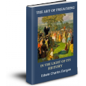 The Art of Preaching in the Light of Its History