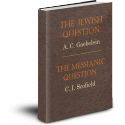 The Jewish Question / Messianic Question