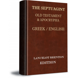 Greek-English Septuagint: Brenton Edition