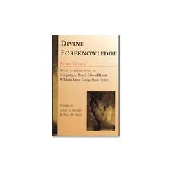 Divine Foreknowledge: Four Views