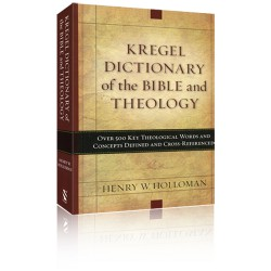 Kregel Dictionary of the Bible and Theology