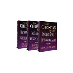 Can a Christian Have An Unclean Spirit? (3-volume)