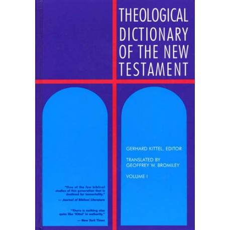 Theological Dictionary of the New Testament TDNT (10-Volume)