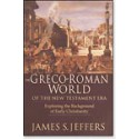 The Greco-Roman World of the NT Era