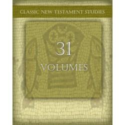 Classic New Testament Studies -- 31 Volumes