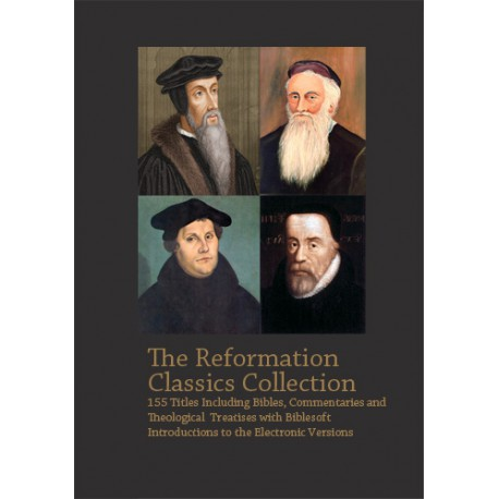 Reformation Classics Collection -- 155 Titles