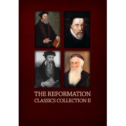 Reformation Classics Collection -- 2nd Edition, 176 Titles