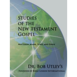 Dr. Bob Utley's Studies of the New Testament Gospels