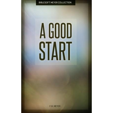 A Good Start