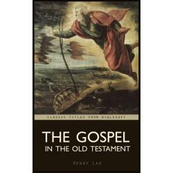 The Gospel in the Old Testament (Genesis-Deuteronomy)