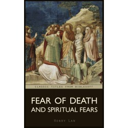 Fear of Death & Spiritual Fears