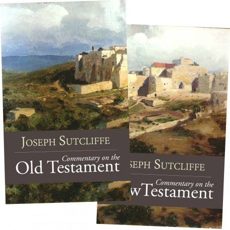 Commentary on the Old and New Testament by Joseph Sutcliffe