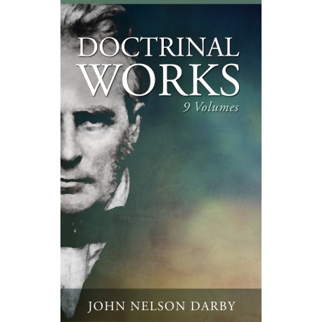 Darby's Doctrinal Writings - 9 volumes
