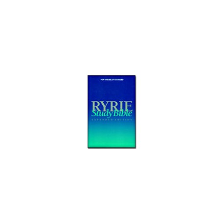 The Ryrie Study Notes - Expanded Edition