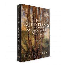 The Christian's Greatest Need
