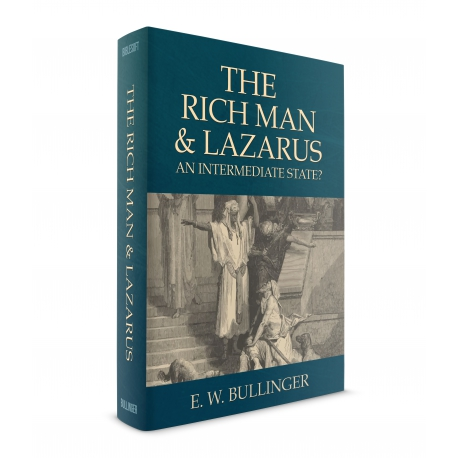 The Rich Man and Lazarus: An Intermediate State