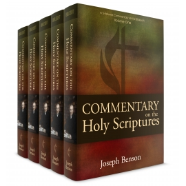 Benson's Commentary on the Holy Scriptures (5 vols.)